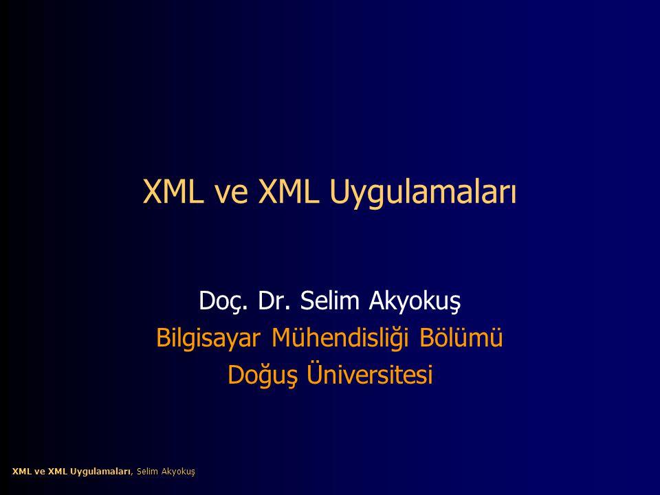 XML ve XML Uygulamaları