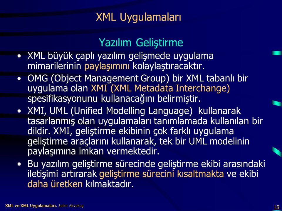 XML Uygulamaları Yazılım Geliştirme
