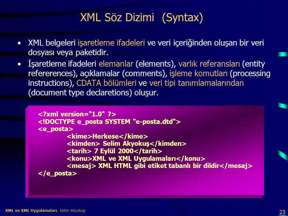 XML Söz Dizimi (Syntax)
