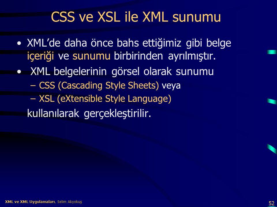 CSS ve XSL ile XML sunumu