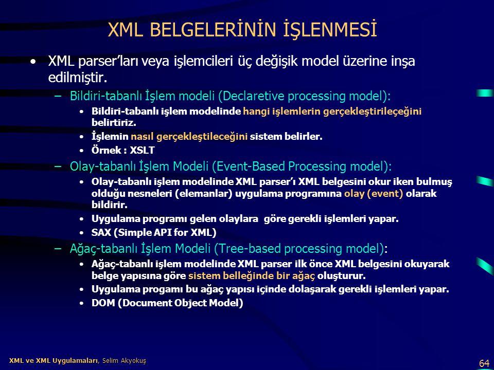 XML BELGELERİNİN İŞLENMESİ