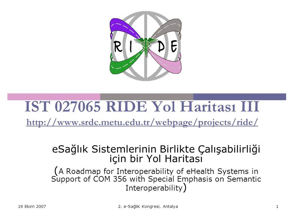 IST 027065 RIDE Yol Haritası III http://www. srdc. metu. edu