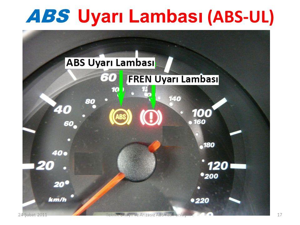 ABS Uyarı Lambası (ABS-UL)