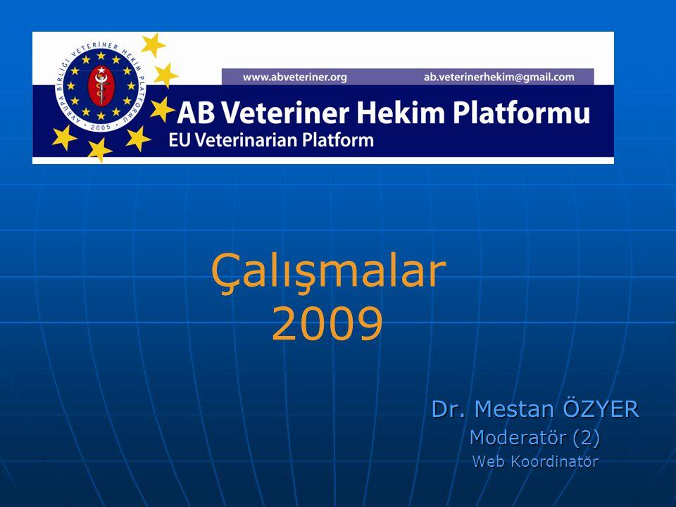 Dr. Mestan ÖZYER Moderatör (2) Web Koordinatör