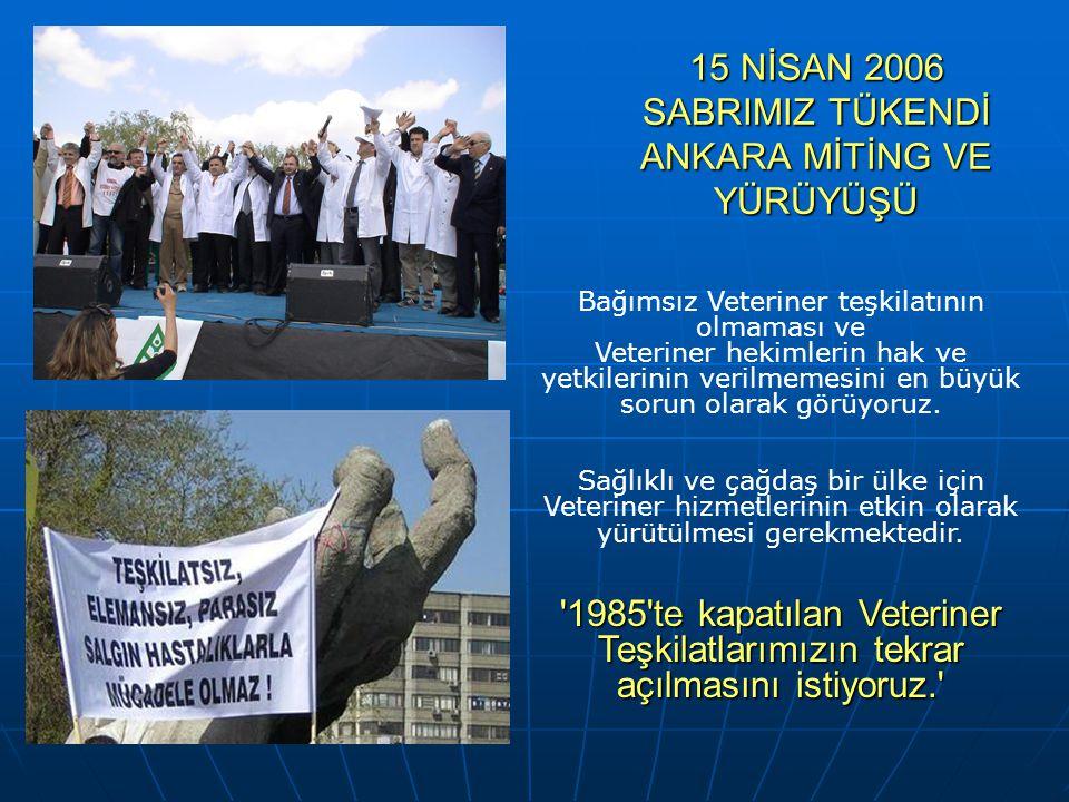 15 NİSAN 2006 SABRIMIZ TÜKENDİ ANKARA MİTİNG VE YÜRÜYÜŞÜ