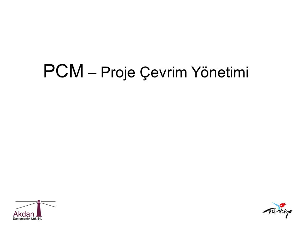 PCM – Proje Çevrim Yönetimi