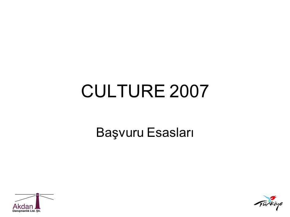 CULTURE 2007 Başvuru Esasları