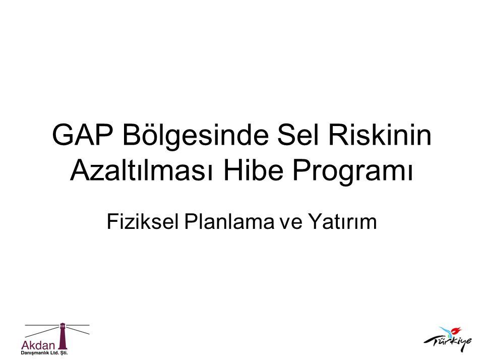 GAP Bölgesinde Sel Riskinin Azaltılması Hibe Programı