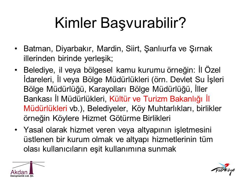 Kimler Başvurabilir Batman, Diyarbakır, Mardin, Siirt, Şanlıurfa ve Şırnak illerinden birinde yerleşik;