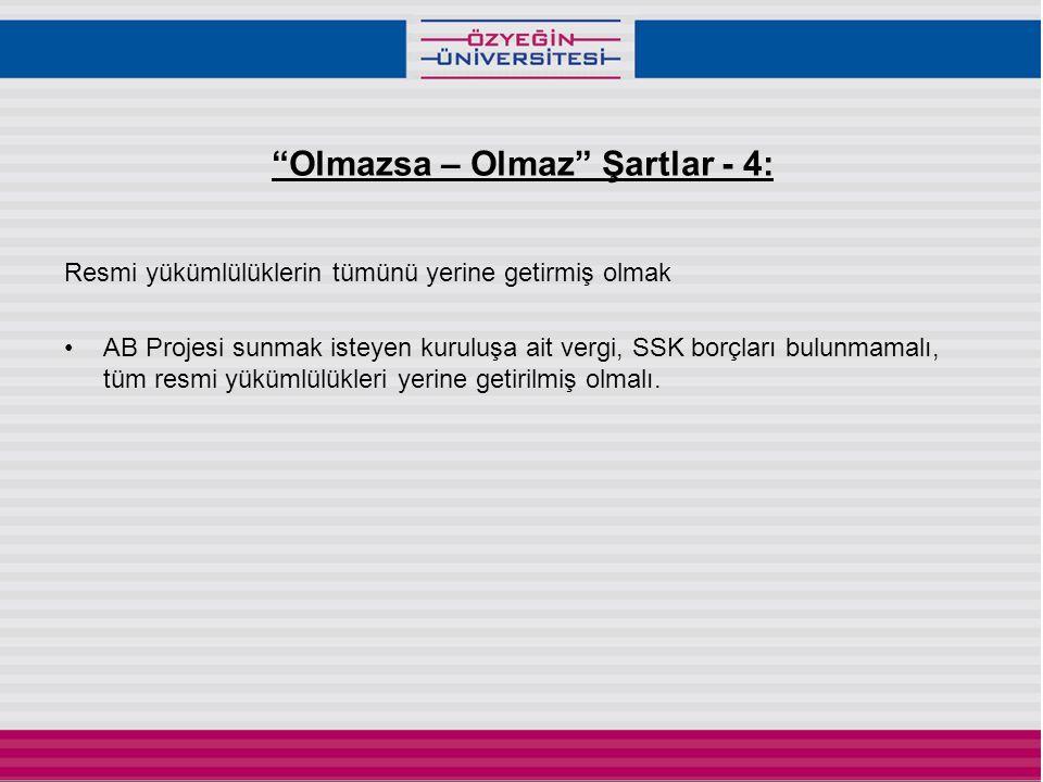 Olmazsa – Olmaz Şartlar - 4: