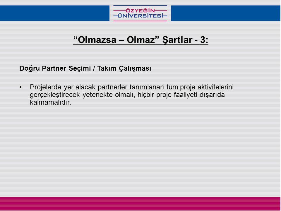 Olmazsa – Olmaz Şartlar - 3: