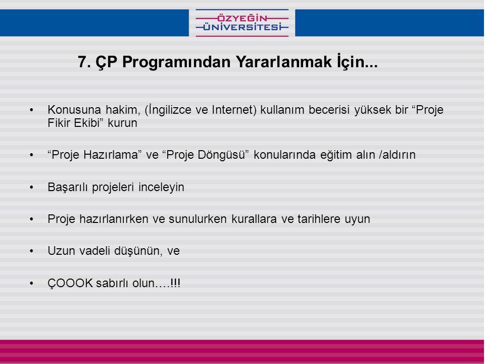 7. ÇP Programından Yararlanmak İçin...