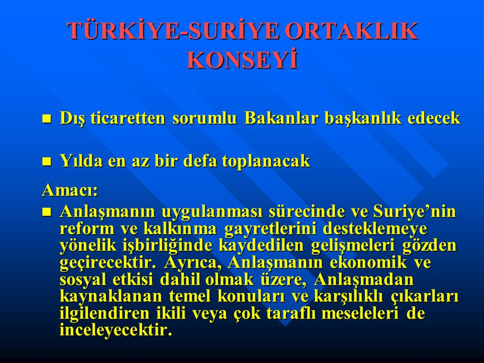 TÜRKİYE-SURİYE ORTAKLIK KONSEYİ