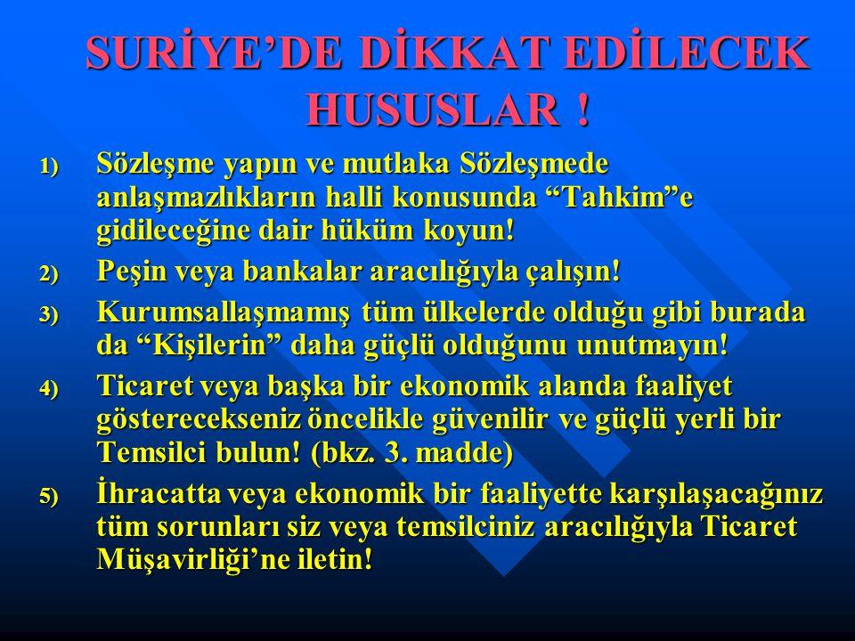 SURİYE'DE DİKKAT EDİLECEK HUSUSLAR !