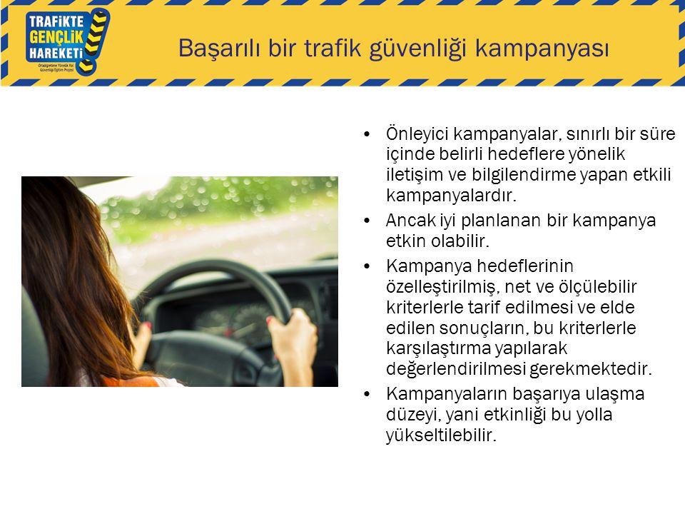 Başarılı bir trafik güvenliği kampanyası