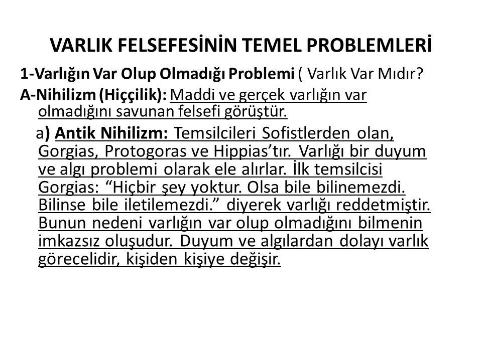 VARLIK FELSEFESİNİN TEMEL PROBLEMLERİ