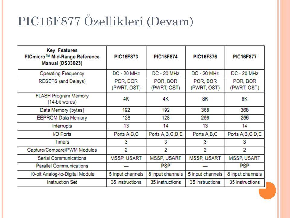 PIC16F877 Özellikleri (Devam)