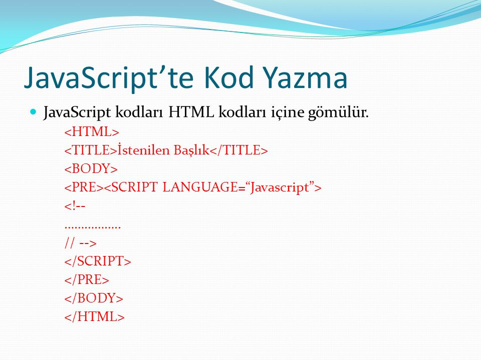 JavaScript'te Kod Yazma