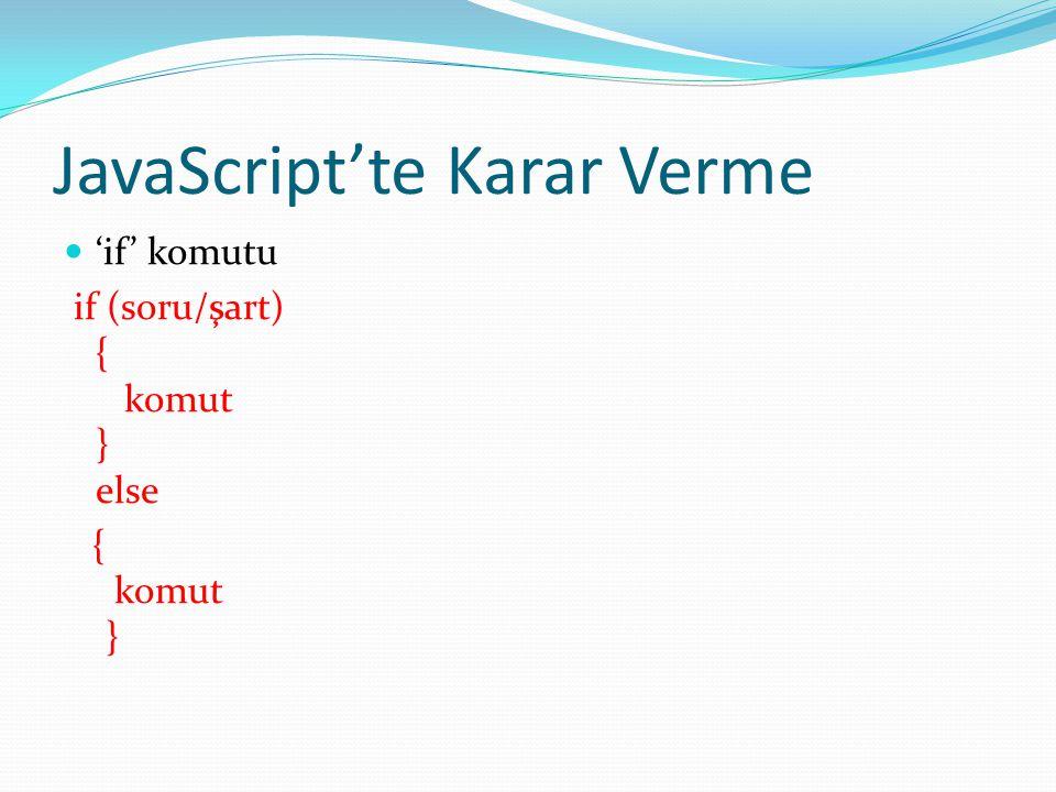 JavaScript'te Karar Verme