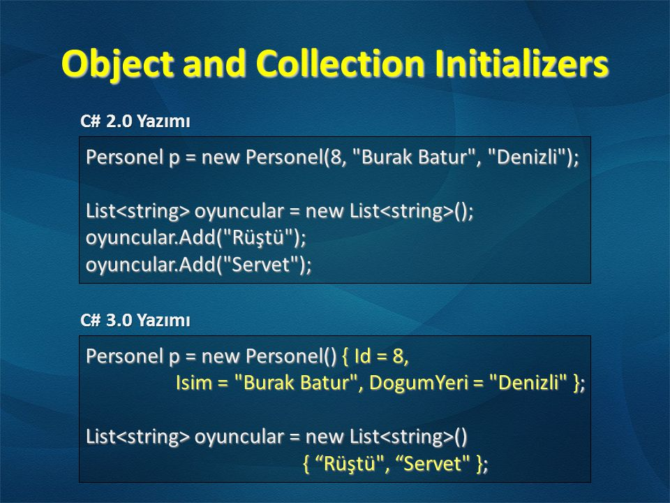 Object and Collection Initializers