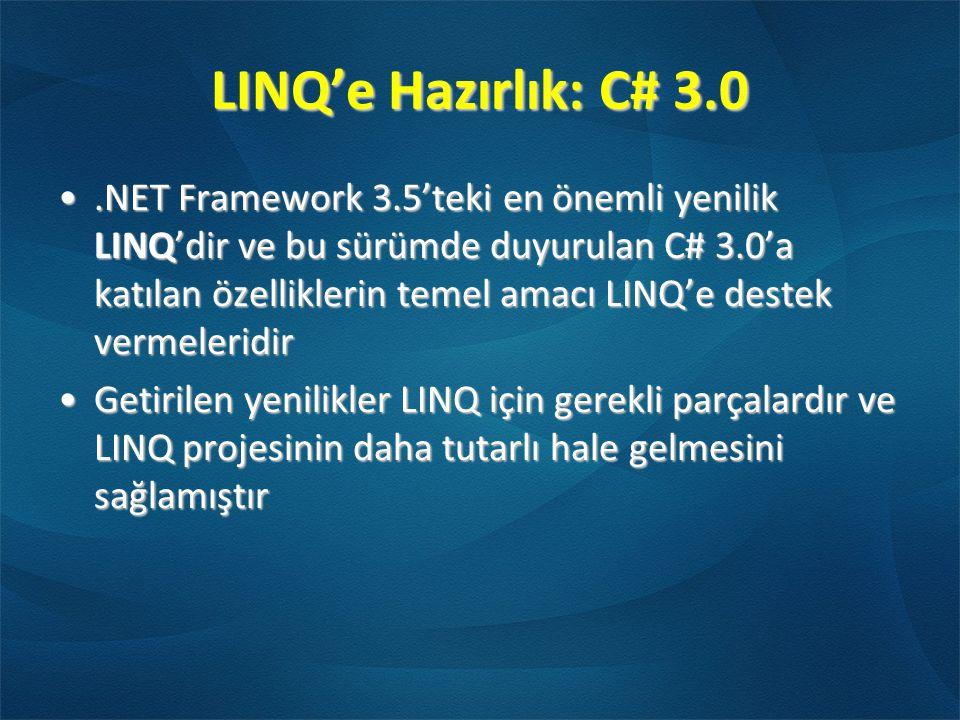 LINQ'e Hazırlık: C# 3.0