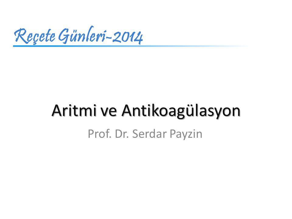 Aritmi ve Antikoagülasyon
