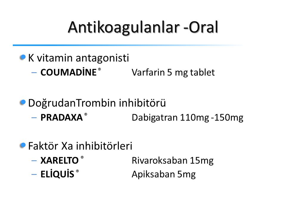 Antikoagulanlar -Oral