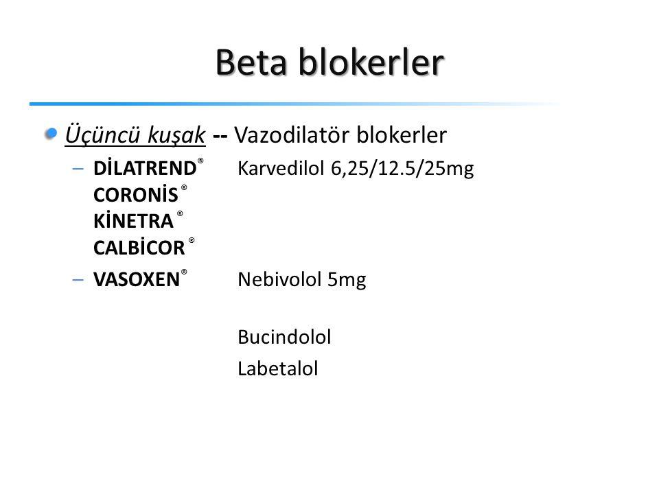 Beta blokerler Üçüncü kuşak -- Vazodilatör blokerler