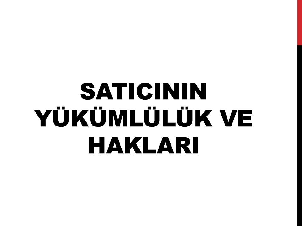 satIcINIn yükümlülük ve haklari
