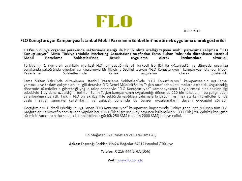 Flo Mağazacılık Hizmetleri ve Pazarlama A.Ş.