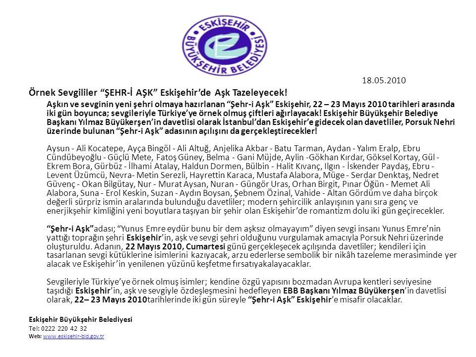 Örnek Sevgililer ŞEHR-İ AŞK Eskişehir'de Aşk Tazeleyecek!