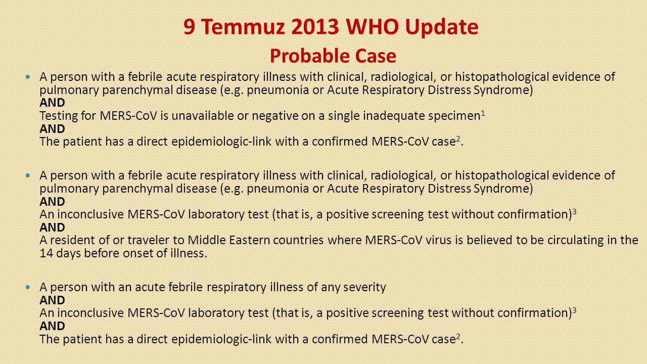 9 Temmuz 2013 WHO Update Probable Case