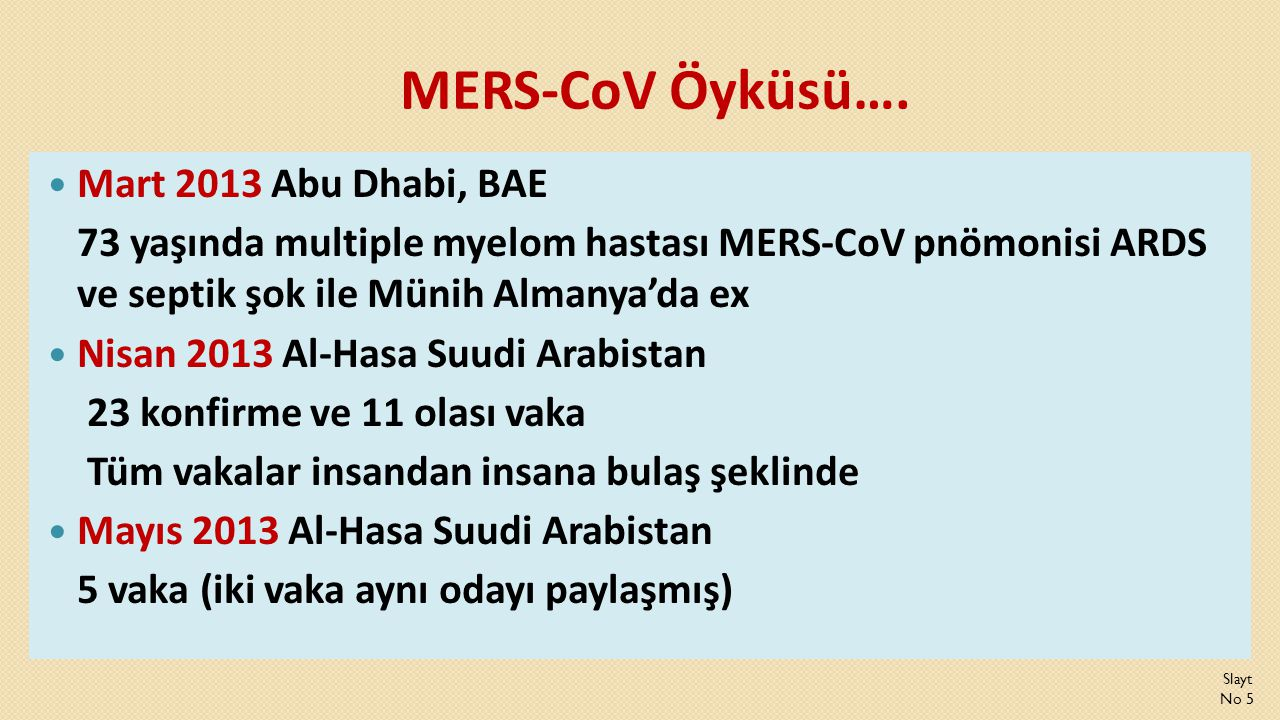 MERS-CoV Öyküsü…. Mart 2013 Abu Dhabi, BAE