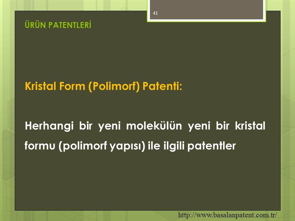 Kristal Form (Polimorf) Patenti: