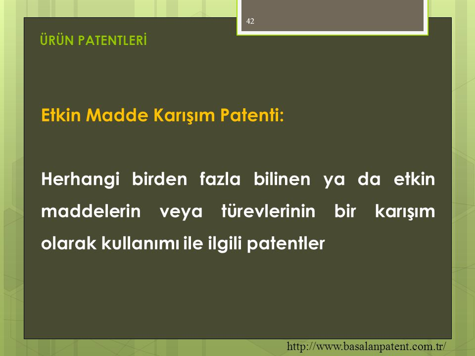 Etkin Madde Karışım Patenti: