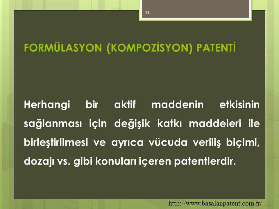 FORMÜLASYON (KOMPOZİSYON) PATENTİ