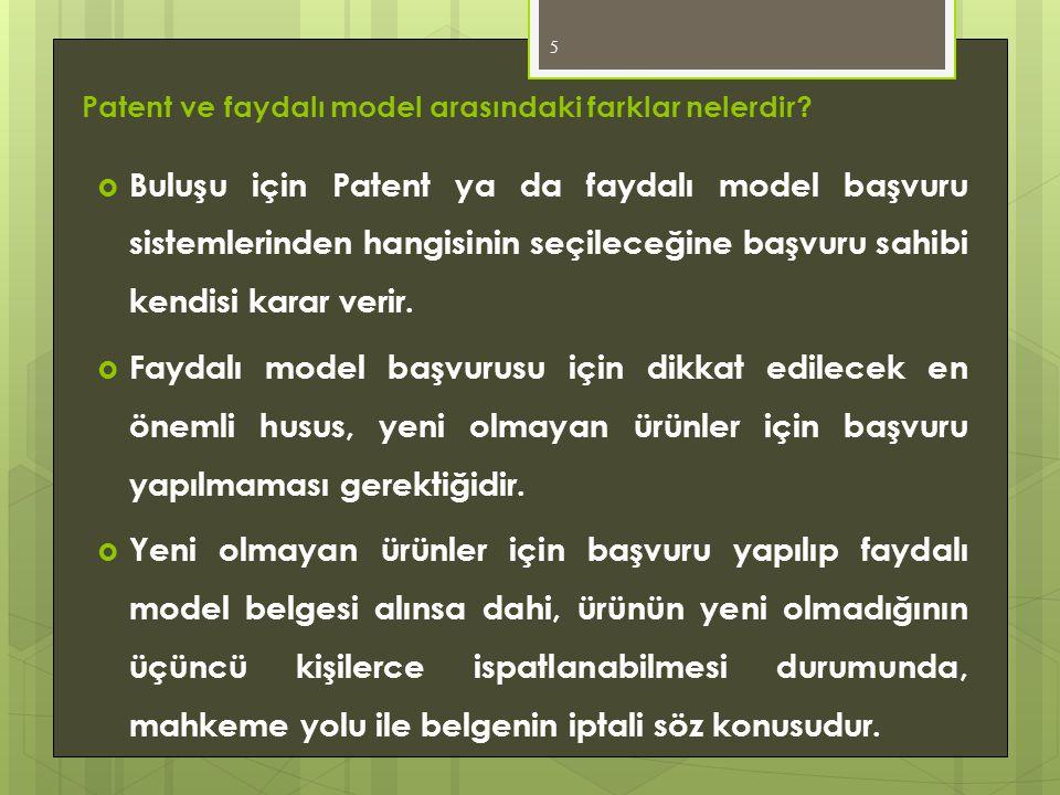 Patent ve faydalı model arasındaki farklar nelerdir