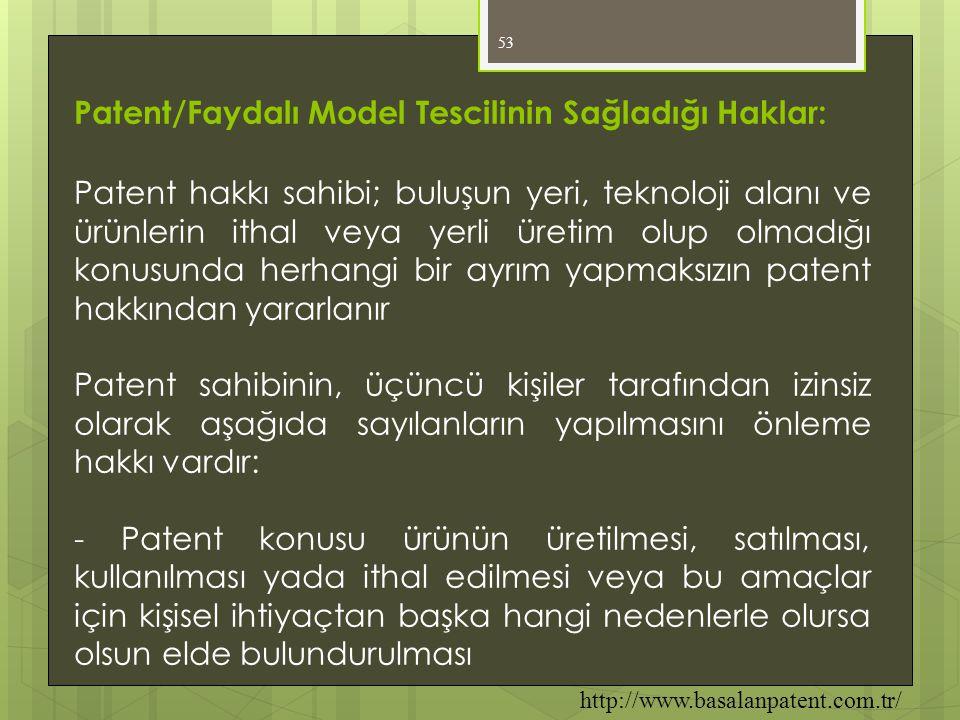 Patent/Faydalı Model Tescilinin Sağladığı Haklar: