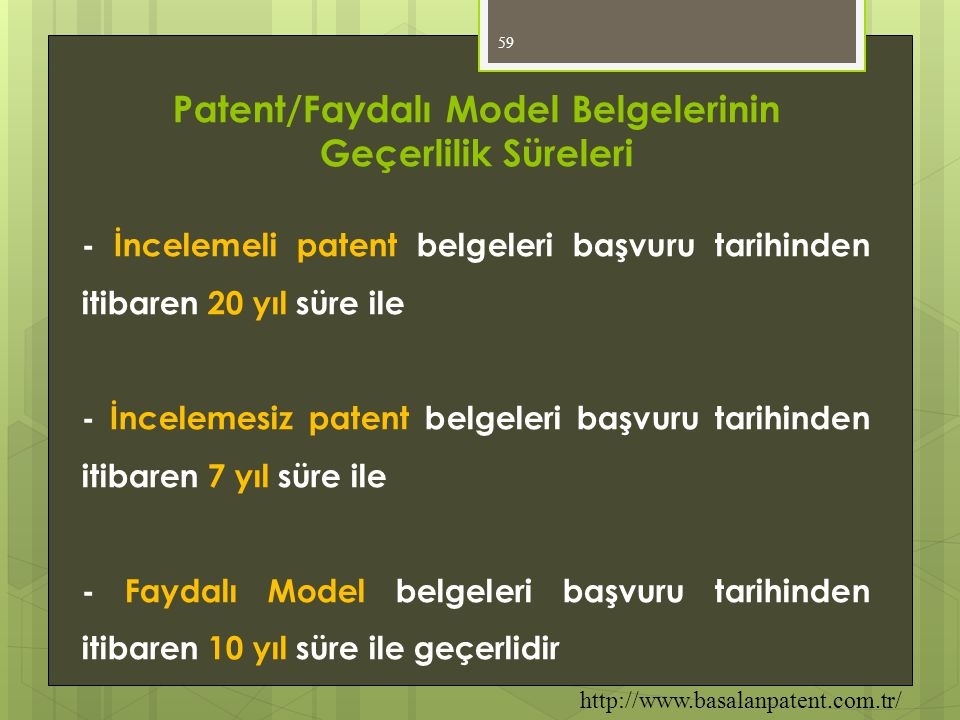 Patent/Faydalı Model Belgelerinin Geçerlilik Süreleri