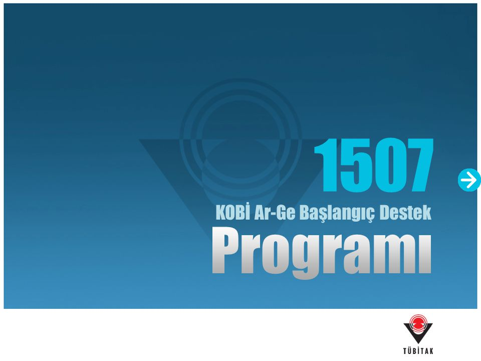 1507 KOBİ Ar-Ge Başlangıç Destek Programı