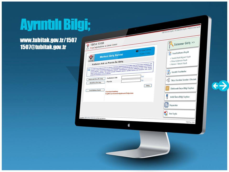 Ayrıntılı Bilgi; www.tubitak.gov.tr/1507 1507@tubitak.gov.tr