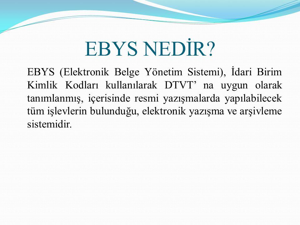 EBYS NEDİR