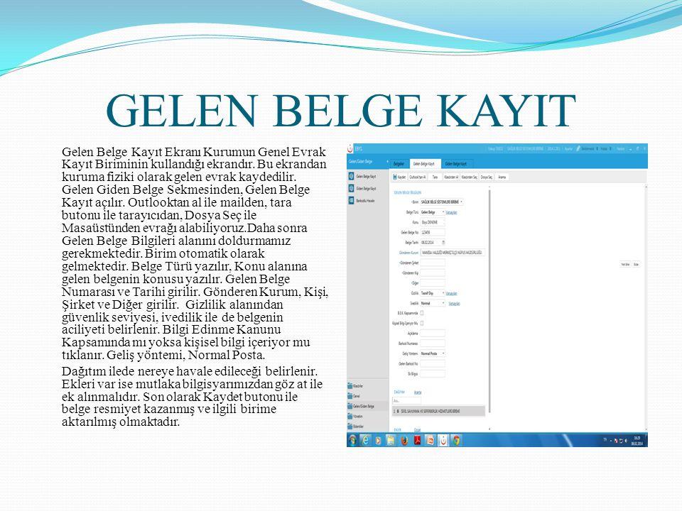 GELEN BELGE KAYIT
