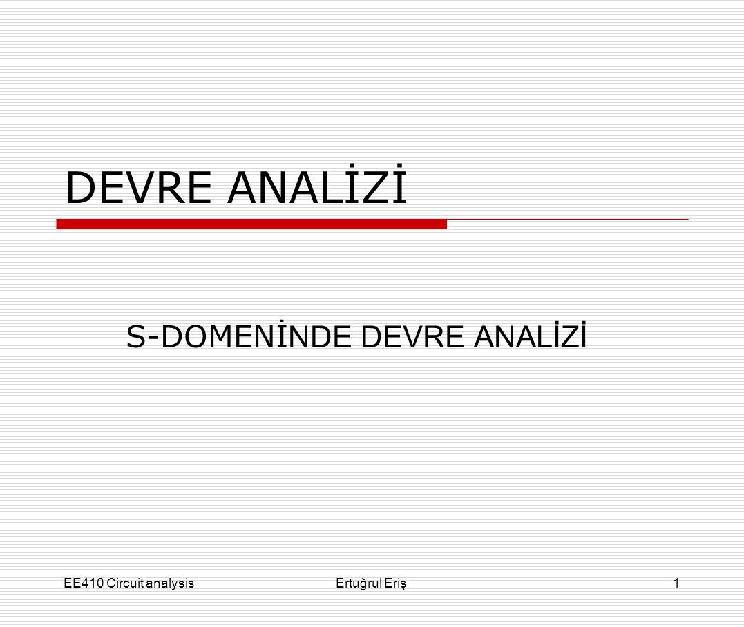 S-DOMENİNDE DEVRE ANALİZİ