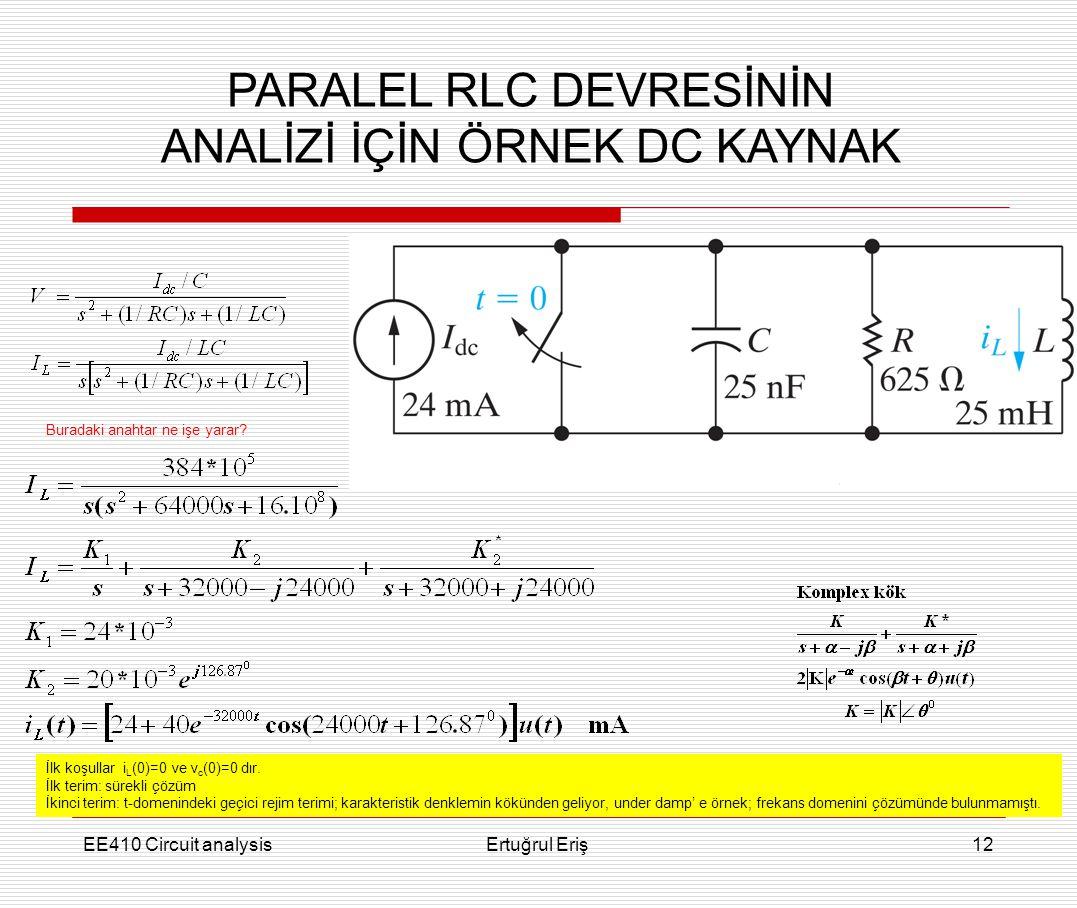 PARALEL RLC DEVRESİNİN ANALİZİ İÇİN ÖRNEK DC KAYNAK