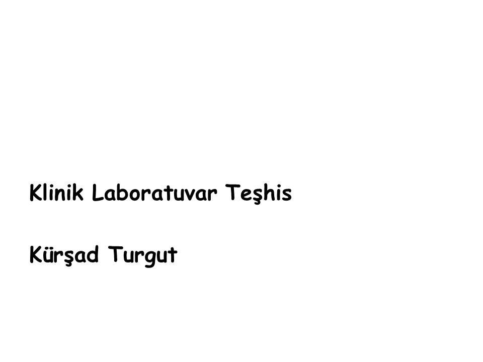 Klinik Laboratuvar Teşhis Kürşad Turgut
