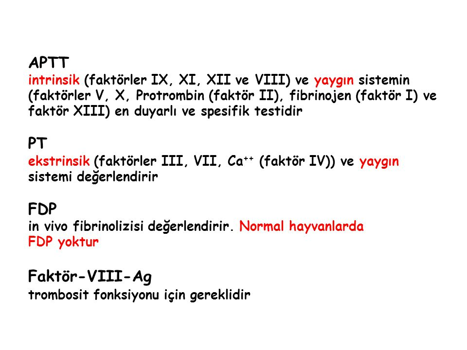 APTT PT FDP Faktör-VIII-Ag