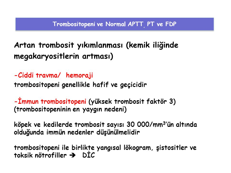 Trombositopeni ve Normal APTT, PT ve FDP