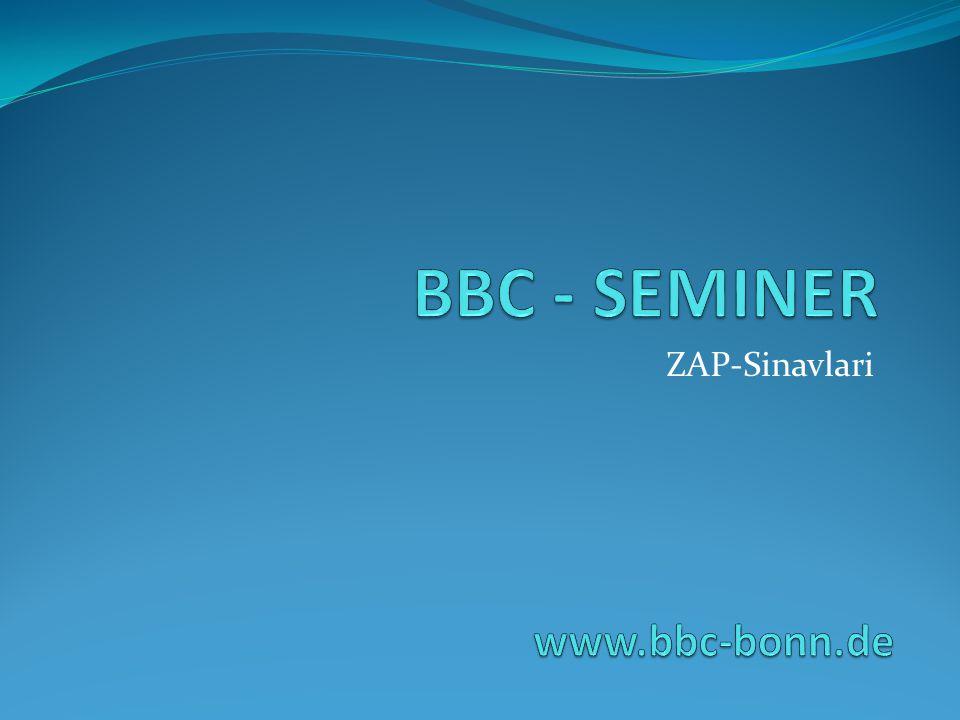 BBC - SEMINER ZAP-Sinavlari www.bbc-bonn.de