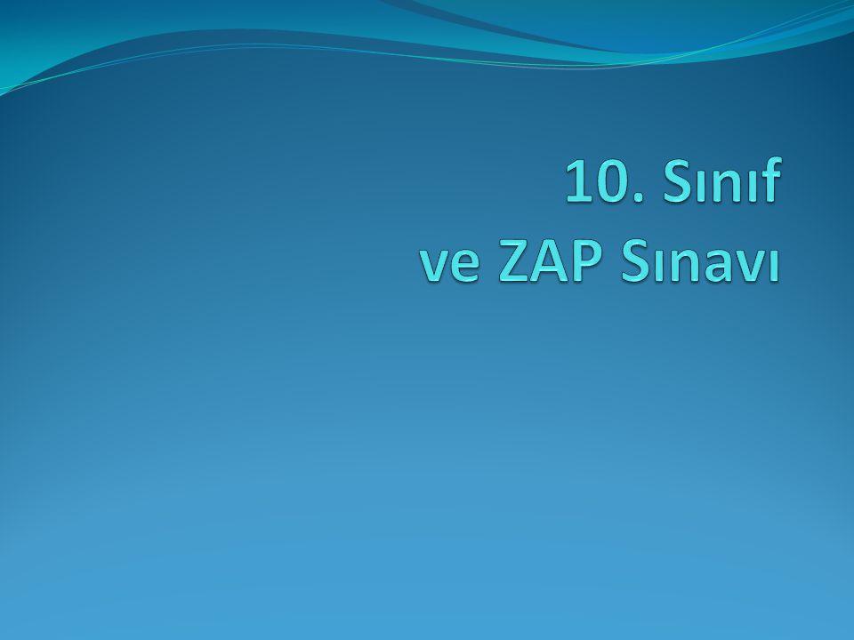 10. Sınıf ve ZAP Sınavı